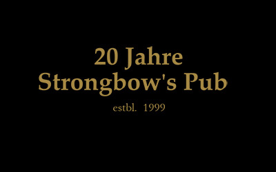20 Jahre Strongbow's - Birthday Party am 26.10.2019
